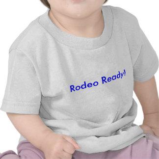 Rodeio pronto! camiseta