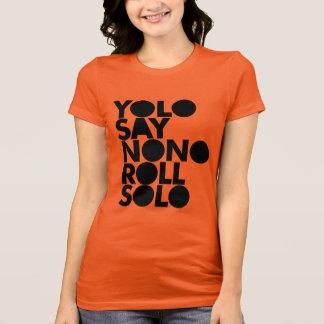 Rolo de YOLO enchido só Camiseta
