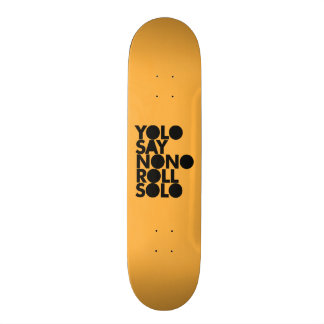 Rolo de YOLO enchido só Shape De Skate 19,7cm