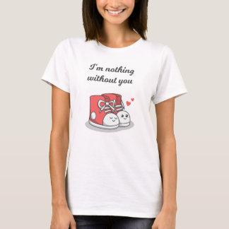 Romântico engraçado nada sem você camisa dos