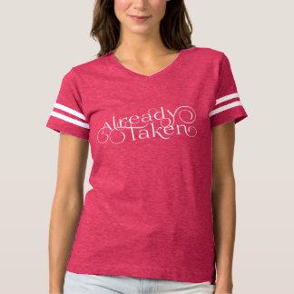 """Romântico """"já tomado"""" camiseta"""