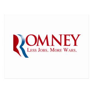 Romney - menos trabalhos, mais guerras cartao postal