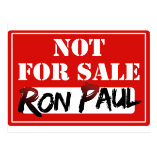 Ron Paul não é PARA A VENDA!!! Cartoes Postais