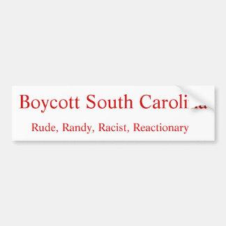 Rude, Randy, racista, reaccionário, boicote sul… Adesivo Para Carro