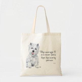 Sabedoria de Westie - o cão médio é uma pessoa mai Bolsa Tote