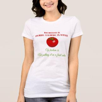 Sabedoria do tomate camiseta