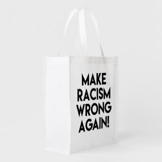 Sacola Ecológica Faça o erro do racismo outra vez! Anti protesto do