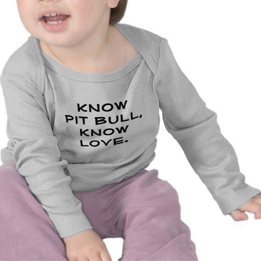 Saiba o pitbull, saiba o amor tshirts