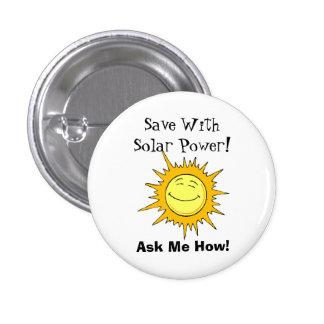 Salvar com energias solares! Pergunte-me como! Bóton Redondo 2.54cm