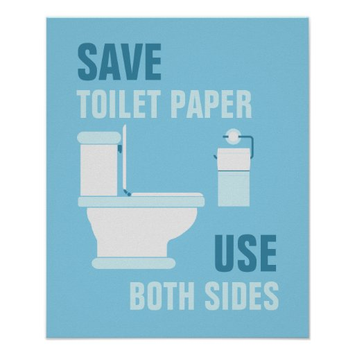 Salvar o papel higiénico, use o poster de ambos os