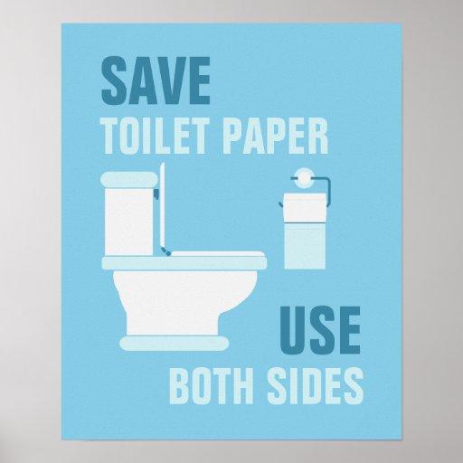 Salvar o papel higiénico, use o poster de ambos os pôster