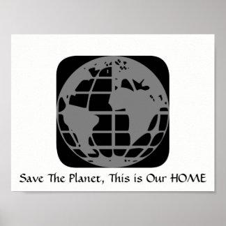 """""""Salvar o planeta, este é nosso"""" poster Home"""