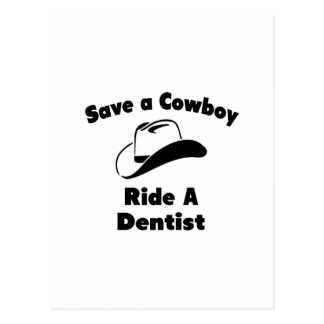 Salvar um vaqueiro. Monte um dentista Cartoes Postais