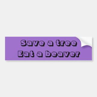 Salvar uma árvore, coma um castor adesivo