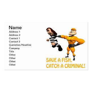 Salvar uma captura de peixes um criminoso cartão de visita
