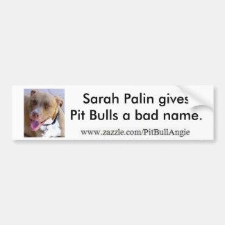 Sarah Palin dá a pitbull um nome mau Adesivo Para Carro