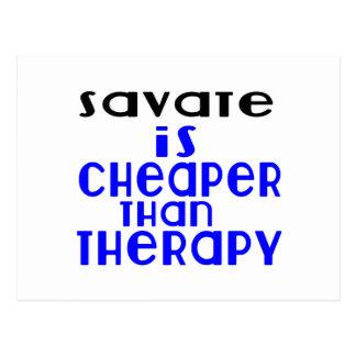 Savate é mais barato do que a terapia cartão postal