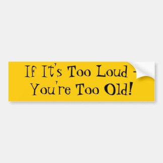 Se é demasiado alto - você é demasiado idoso! adesivo