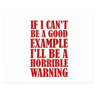 Se eu não posso ser um bom exemplo eu serei um Wa Cartao Postal