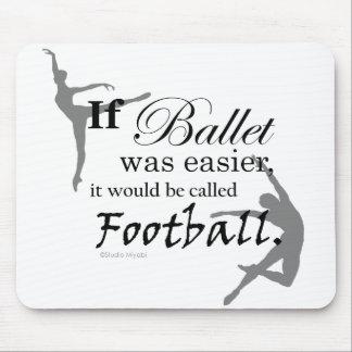 Se o balé se realizava… Mousepad (customizável)