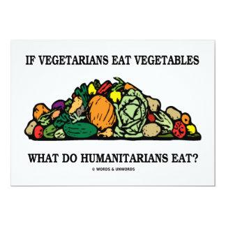 Se os vegetarianos comem os humanitários dos convite 12.7 x 17.78cm