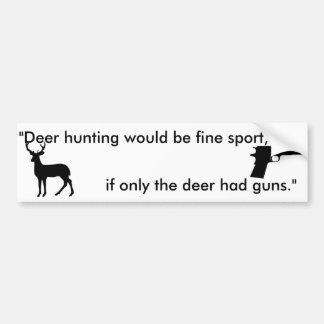 se somente os cervos tiveram a etiqueta dos direit adesivo para carro