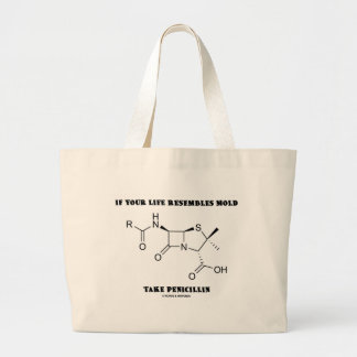 Se sua vida se assemelha ao molde tome a penicilin bolsa para compras