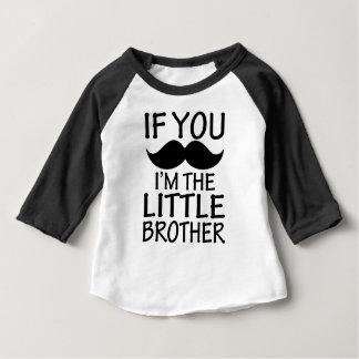 Se você bigode, mim é o irmão mais novo engraçado t-shirts