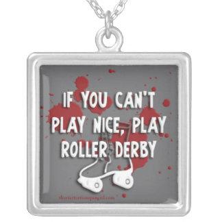Se você não pode jogar agradável, jogue a colar de