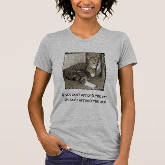 Se você não pode ter recursos para o veterinário t-shirts