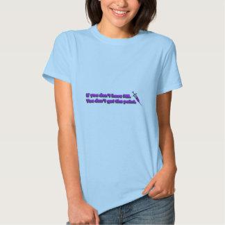 Se você não tem o MS, a seguir você não obtem o T-shirts