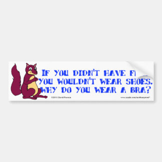 Se você não teve os pés você não vestiria sapatas adesivo para carro