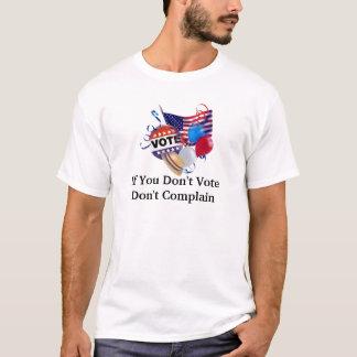 Se você não vota não se queixa a camisa unisex