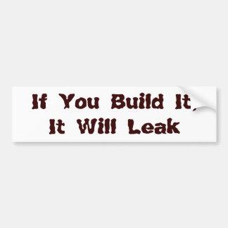 Se você o constrói, escapará adesivo