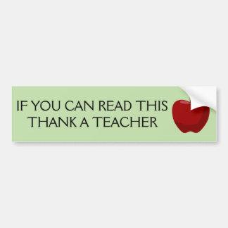 Se você pode ler este, agradeça a um professor adesivo para carro