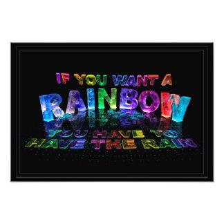 Se você quer um arco-íris você tem que ter a chuva impressão de foto