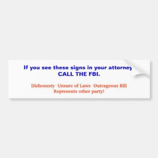 Se você vê que os estes assinam dentro seu advogad adesivo para carro