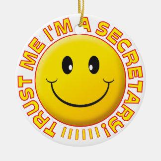 Secretário Confiança Me Smiley Ornamento De Cerâmica Redondo