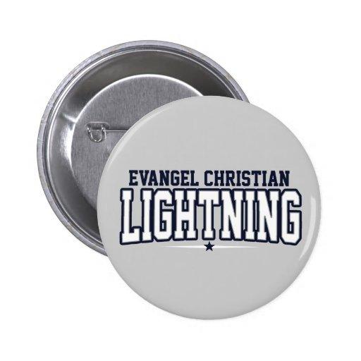 Segundo grau do cristão do Evangel; Relâmpago Pins