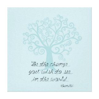 Seja a árvore da mudança impressão de canvas esticadas