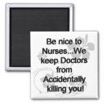 Seja agradável às enfermeiras imã