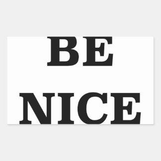 Seja agradável (propagação a palavra) adesivo retangular