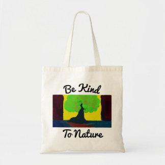 Seja amável à sacola da natureza bolsa tote