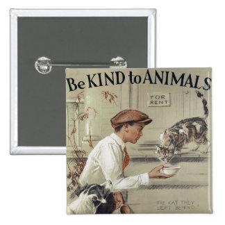 Seja amável aos animais - poster vintage bóton quadrado 5.08cm