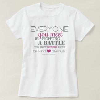 Seja amável sempre (o rosa) camiseta