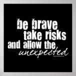 Seja bravo tomam riscos pôsteres