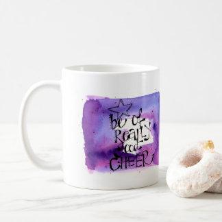 """""""Seja caneca de café pintado mão do elogio"""