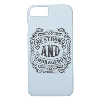 Seja capa de telefone lustrosa forte e corajosa