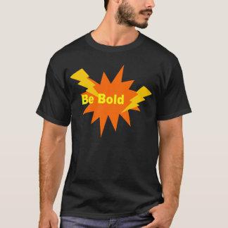 seja corajoso camiseta