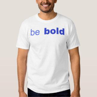 seja corajoso camisetas